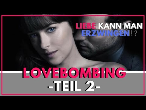 Lovebombing - So liebt er Dich!