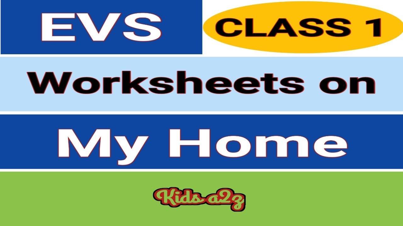 medium resolution of Class 1 EVS Worksheets on My Home   EVS Worksheets for Class 1   My Home -  YouTube