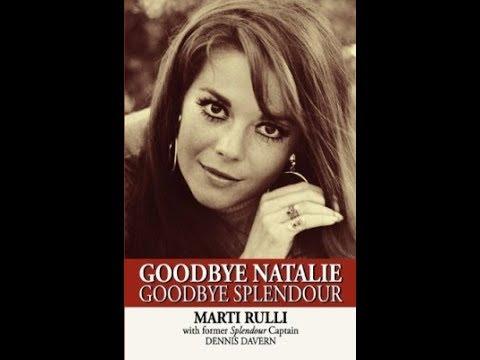 "Marti Rulli, author, ""Goodbye Natalie, Goodbye Splendour,"" Dennis Davern, captain, Natalie..."