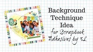 Background Technique Idea for a Scrapbook Layout