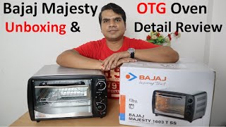 Bajaj Majesty OTG oven in India [Unboxing & review], Majesty 1603 TSS|