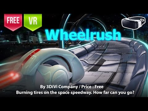 Wheelrush Gear VR - Burning tires on the space speedway. How far can you go?