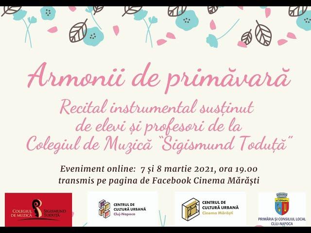 Armonii de primăvară - recital instrumental (partea I)