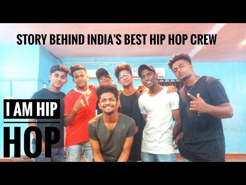Story Behind India's Best HIP HOP CREW | I AM HIP HOP CREW |