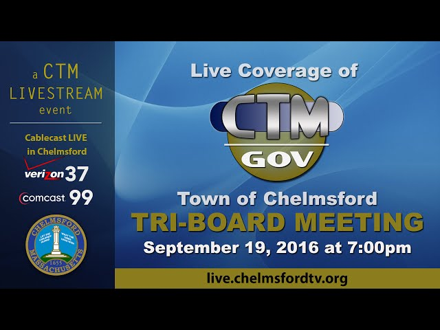 Chelmsford Tri-Board Meeting Sept. 19, 2016