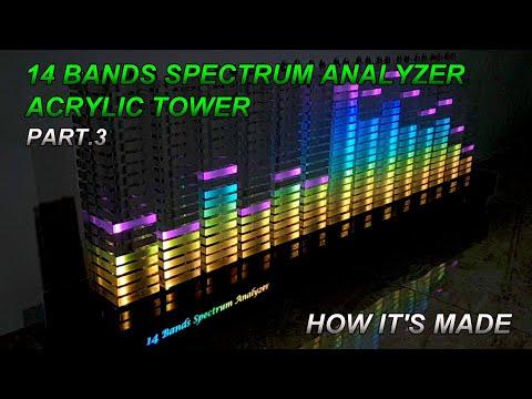 Part.3  14 Band Spectrum Analyzer | Acrylic Tower