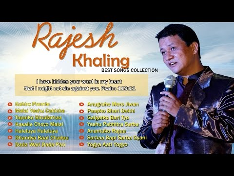 Best of Rajesh Khaling - Nepali Christian Song | Jukebox | Superhit Collection