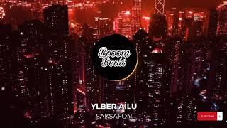 Ylber Ailu - Saksafon Remix! -- (Azerbaijan Trap). Resimi