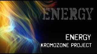 KromOzone Project - Energy (electro countdown) HD 720p