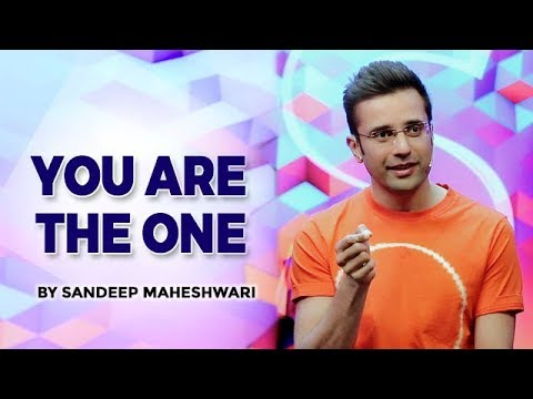 YOU ARE THE ONE - By Sandeep Maheshwari (Hindi)