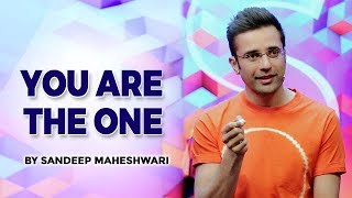 YOU ARE THE ONE - By Sandeep Maheshwari (Hindi)