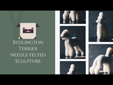 Needle Felted Sculpture 🐕Bedlington Terrier
