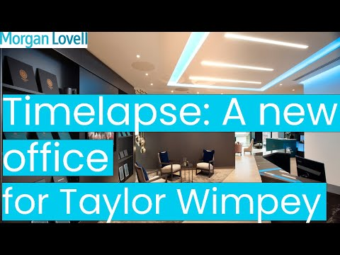Timelapse: A new office for Taylor Wimpey Central London