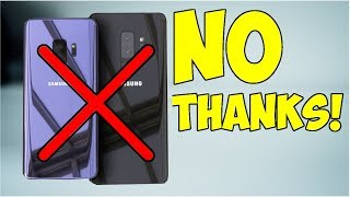 Samsung Galaxy S9 - 7 Reasons NOT To Buy!