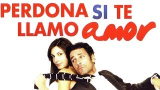 Perdona si te llamo amor italiana