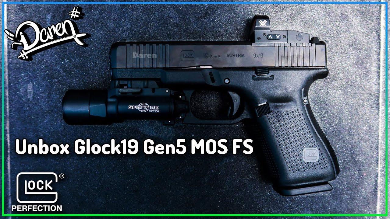 Daren Vlog EP.9 : รีวิวแกะกล่องเบาๆ Glock19 Gen5 MOS FS พร้อมของแต่งซิ่ง!!