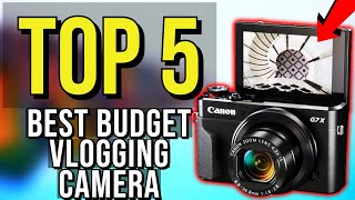 ✅ TOP 5: Best Budget Vlogging Camera 2020