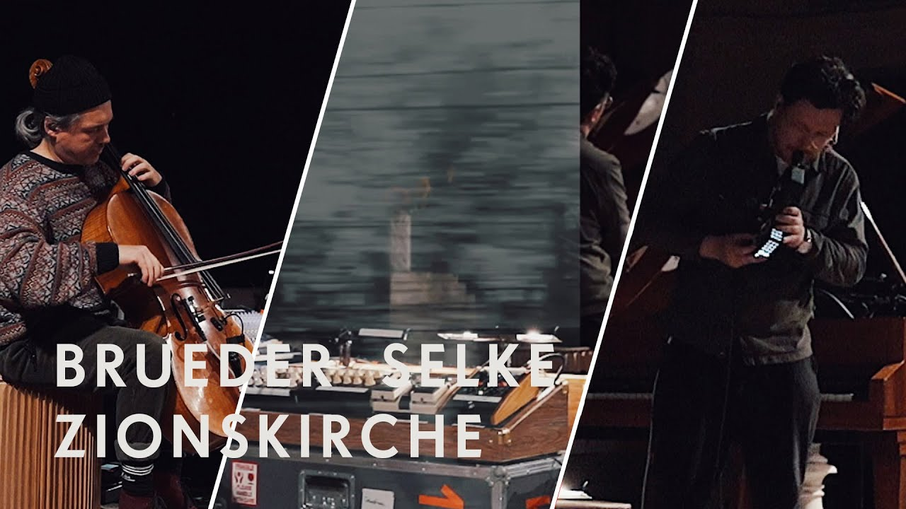 Brueder Selke live at Zionskirche Berlin