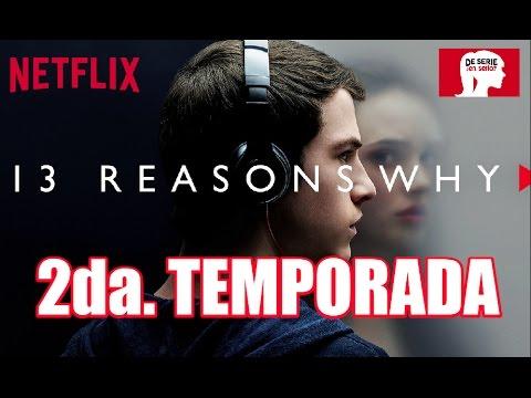 SEGUNDA TEMPORADA de 13 REASONS WHY, AQUÍ TODOS DETALLES