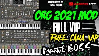 ORG 2021 TERBARU FULL VIP MOD