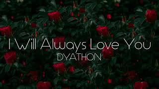 Download Video DYATHON - I Will Always Love You [Emotional Piano Music] MP3 3GP MP4