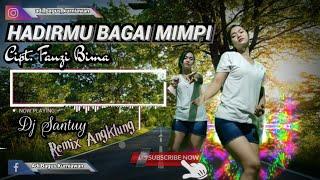 DJ SLOW HADIRMU BAGAI MIMPI - FAUZI BIMA ( REMIXER BY ADI BAGUS MUSIK )