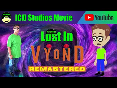 Lost In Vyond - REMASTERED | [CJ] Studios Movies