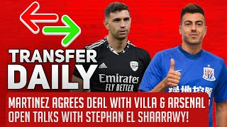 Martinez Agrees Deal With Villa & Arsenal Open Talks With Stephan El Shaarawy! | AFTV Transfer Daily
