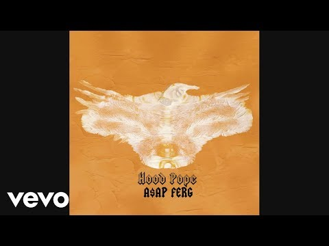 A$AP Ferg - Hood Pope (Audio)