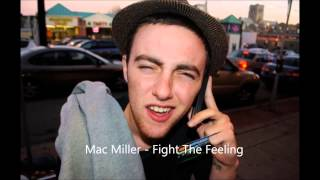 mac miller ft kendrick lamar iman omari fight the feeling macadelic lyrics