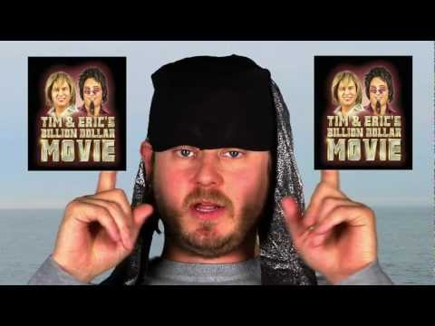 Tim and Eric's Billion Dollar Movie on Youtube!
