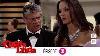 Cosita Linda Episode 36 (Version française) (EP 36 - VF)