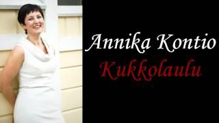 Annika Kontio - Kukkolaulu