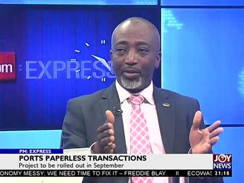 Port Paperless Transactions - PM Express on JoyNews (24-8-17