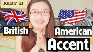 [Học tiếng anh#6] Phân biệt giọng Anh Anh - Anh Mỹ Part 2 (British vs American Accent)
