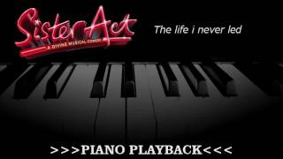 Piano Playback - The life I never led (Sister Act)