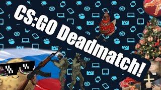 CS:GO Deathmatch! #1 - PoTaToBroes