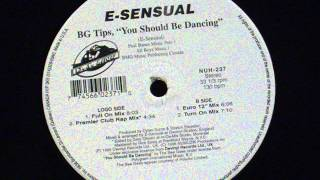 BG Tips,You Should be Dancing - E-Sensual