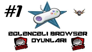 Eğlenceli Browser Oyunları / Bölüm 1 - Silahlı Arena!