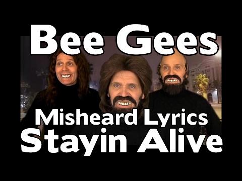 SO SO FUNNY!!! - The Bee Gees Misheard Lyrics - Stayin Alive