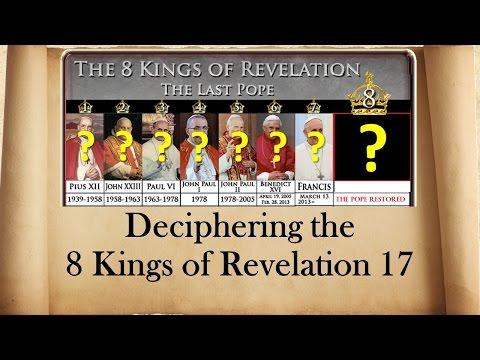 Deciphering the 8 Kings of Revelation 17