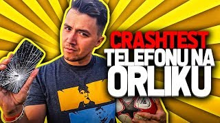 CRASHTEST TELEFONU NA ORLIKU!  / DEV