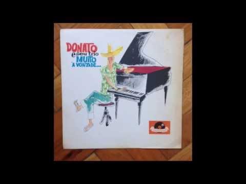 João Donato & Seu Trio – Muito à Vontade 1962
