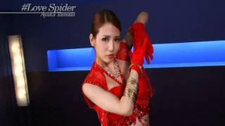 Ayaka Tomoda – Love Spider