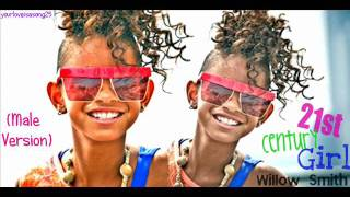 Willow Smith- 21st Century Girl (male version)