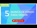 Música de Fondo para Videos (Presentaciones, Educativos, YouTube, Instrumental) GRATIS