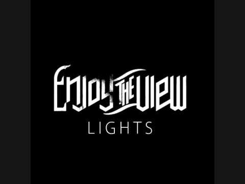 Клип Enjoy The View - Lights