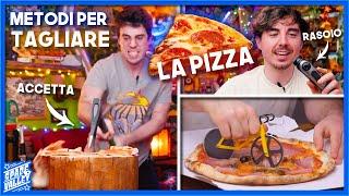 Metodi alternativi per tagliare la PIZZA!
