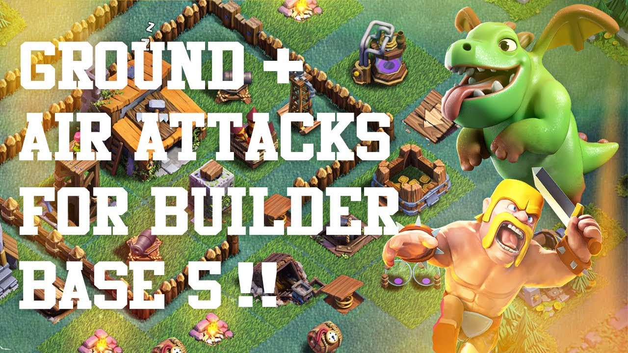 Clash Of Clans - GROUND + AIR STRATEGY FOR BUILDER BASE 5!!!