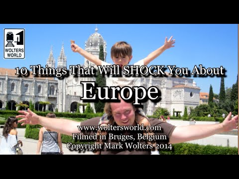 Visit Europe - 10 Things That Will SHOCK You about Europe
